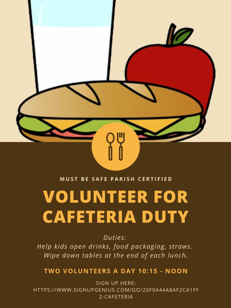 Volunteer Cafeteria Duty (1)
